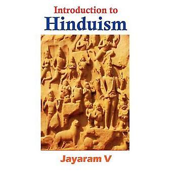 Introduction to Hinduism by V & Jayaram