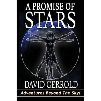 A Promise Of Stars by Gerrold & David