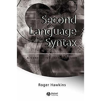 Toisen kielen syntaksia - r. Hawkins - 9780631191 käyttöön