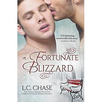 A Fortunate Blizzard by Chase & L.C.