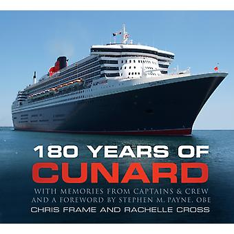 180 Years of Cunard door Chris Frame