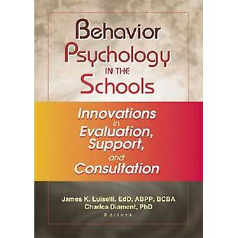 Behavior Psychology in the Schools - Innovations in Evaluation - Suppo