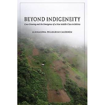 Beyond Indigeneity - Growing and the Emergence of a New Middle Class i
