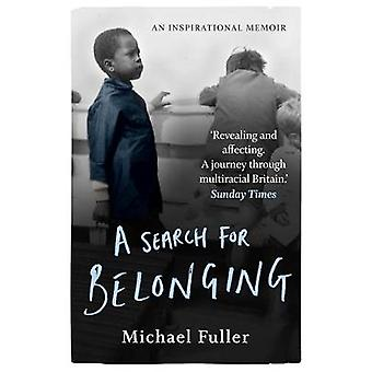 A Search For Belonging by Michael Fuller - 9781788703550 Book
