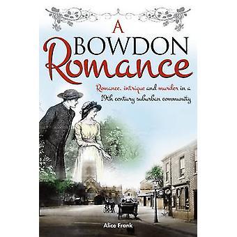 A Bowdon Romance by Alice Frank - 9781909020078 Book