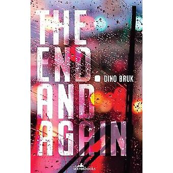 The End. And Again by Timothy Pogacar - 9781912545285 Book