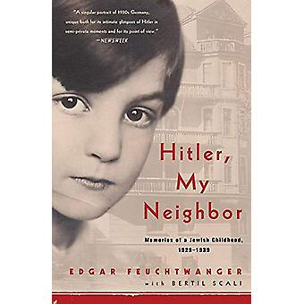 Hitler - My Neighbor by Edgar Feuchtwanger - 9781635420487 Book