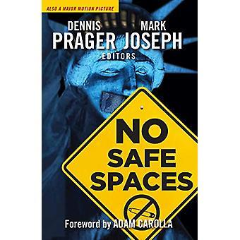 No Safe Spaces by Dennis Prager - 9781621578659 Book