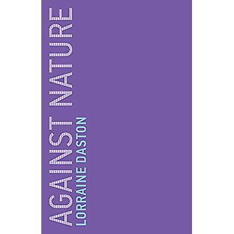 Mot naturen av Lorraine Daston - 9780262537339 Bok