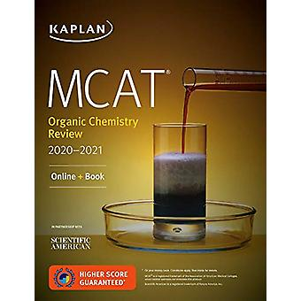 MCAT Organic Chemistry Review 2020-2021 - Online + Book by Kaplan Test
