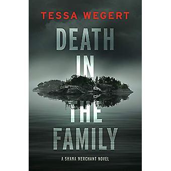 Death In The Family by Tessa Wegert - 9780593097892 Book