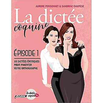 La Dictee Coquine (R) - episode 1 by Aurore Ponsonnet - 9782700508635