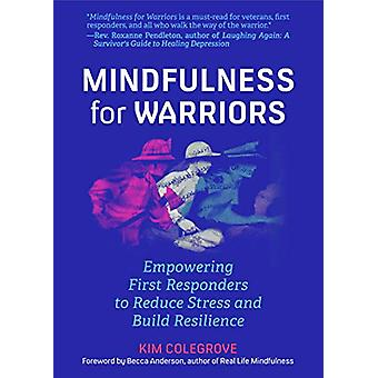 Mindfulness For Warriors - Empowering First Responders to Reduce Stres