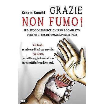 Grazie non fumo av Renato Ronchi