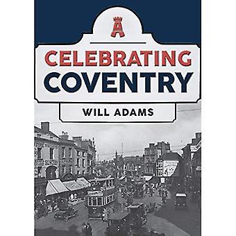 Celebrating Coventry (Celebrating)
