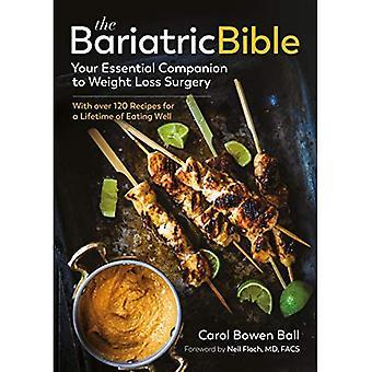 De bariatrische bijbel: uw essentiële metgezel voor gewichtsverlies chirurgie - Met meer dan 120 recepten voor een leven van goed eten