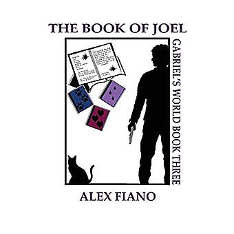 The Book of Joel by Alex Rian Fiano - 9780996994330 Book