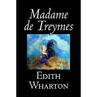 Madame De Treymes by Edith Wharton - 9781598183771 Book