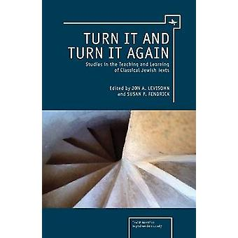 Turn It and Turn It Again - Studies in the Teaching and Learning of Cl
