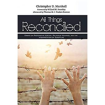 All Things Reconciled by Christopher D Marshall - 9781625643704 Book