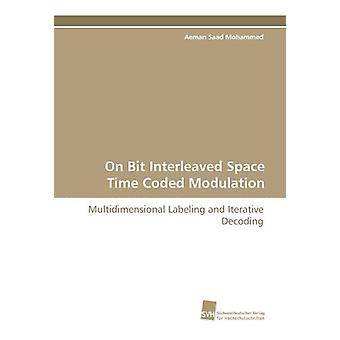 On Bit Interleaved Space Time Coded Modulation by Aeman Saad Mohammed