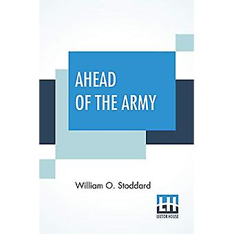 Ahead Of The Army by William O Stoddard - 9789353447786 Book