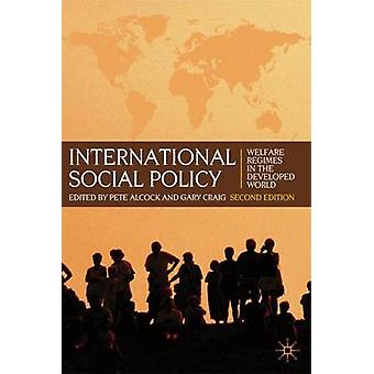 International Social Policy by Edited by P Alcock & Edited by Gary Craig