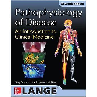 Pathophysiology of Disease An Introduction to Clinical Medicine 7E Int'l Ed Appleton  Lange Med Ie Ovruns