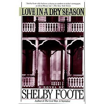 L'amour dans une saison sèche par Shelby Foote