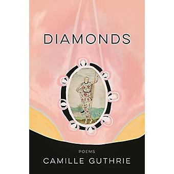 Diamonds by Camille Guthrie