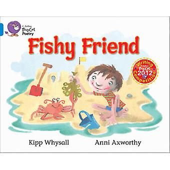 Fishy Friends - Band 04/Blue by Kipp Whysall - 9780007494248 Book