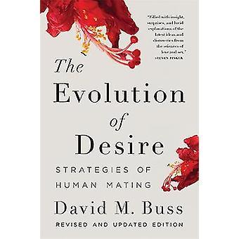 Utvecklingen av lust - strategier för mänskliga parning av David M. Buss