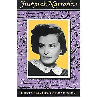 Narrativa de Justyna por Gusta Davidson Draenger - Eli Pfefferkorn - El