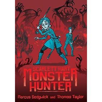 Scarlett Hart - Monster Hunter av Marcus Sedgwick - 9781626720268 bok