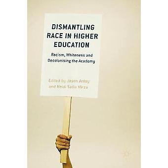 Demonteringen Race i högre utbildning - rasism - vithet och Decoloni