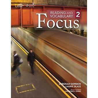 Lukeminen ja sanasto Focus - 2 Deborah Gordon - Laurie Blass - 97
