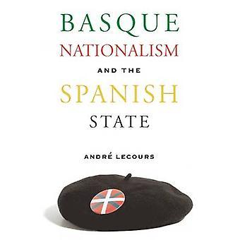 Baskisch nationalisme en de Spaanse staat door Andre Lecours - 978087417
