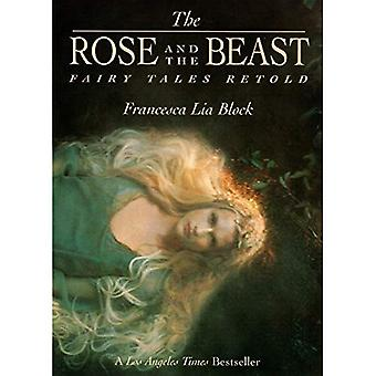 Rose och odjuret: Fairy Tales återberättas