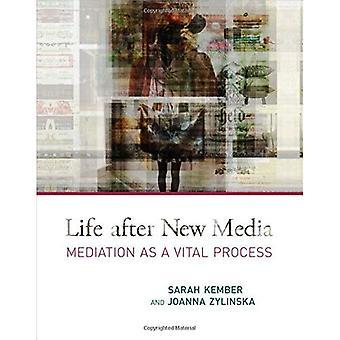 Leben nach der neuen Medien: Mediation als ein lebenswichtiger Vorgang