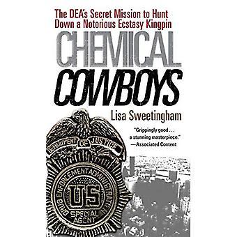 Cow-boys chimiques: La Mission de Deas Secret de chasse vers le bas d'un caïd de la tristement célèbre Ecstasy