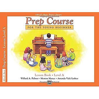 Básico Piano curso de preparación lección libro de Alfred (biblioteca de Piano de Alfred básica)