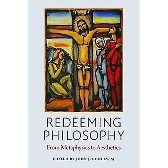 Redeeming Philosophy: From Metaphysics to Aesthetics