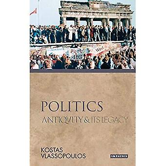 Politique: De l'antiquité et de son héritage (anciens et modernes)
