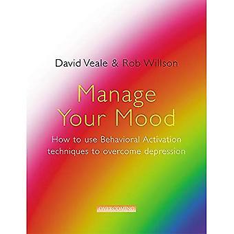 Hantera ditt humör: Använda Behavioural Activation tekniker för att övervinna Depression