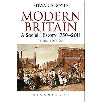 Modern Britain: A Social History 1750-2011