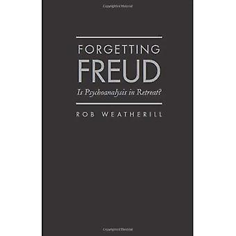 Forgetting Freud: Is Psychoanalysis in Retreat?