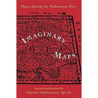 Kuvitteelliset kartat tekijänä Mahasweta Devi