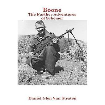 Boone Schemer jäseneltä Van Straten & Daniel Glen edelleen seikkailuja