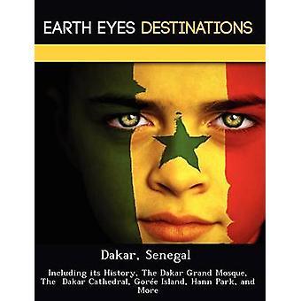 Senegal Dakar, incluindo sua história o Dakar Grand mesquita o Dakar Gore ilha Hann Parque Catedral e muito mais pela noite & Sam