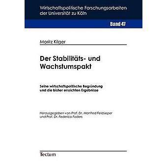 Der Stabilitts und Wachstumspakt by Kilger & Moritz